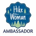 Hike Like A Woman Ambassador